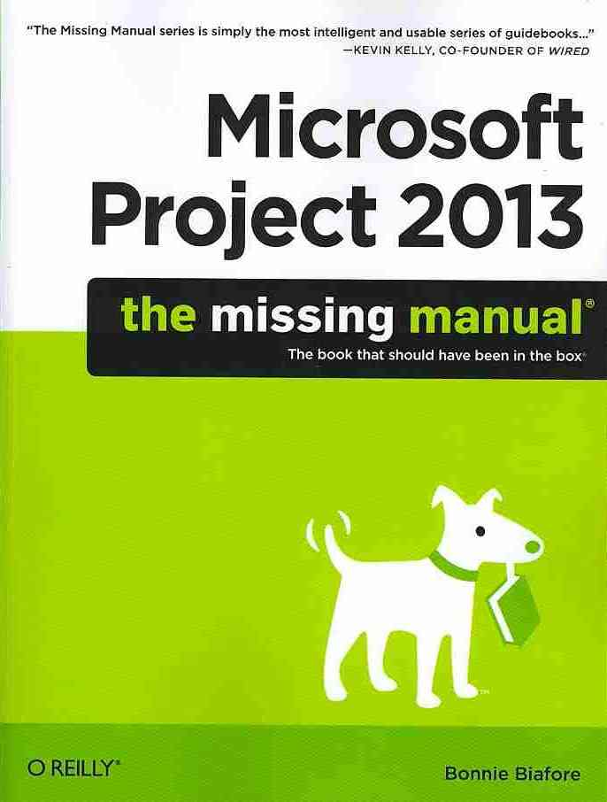 Microsoft Project 2013 By Biafore, Bonnie